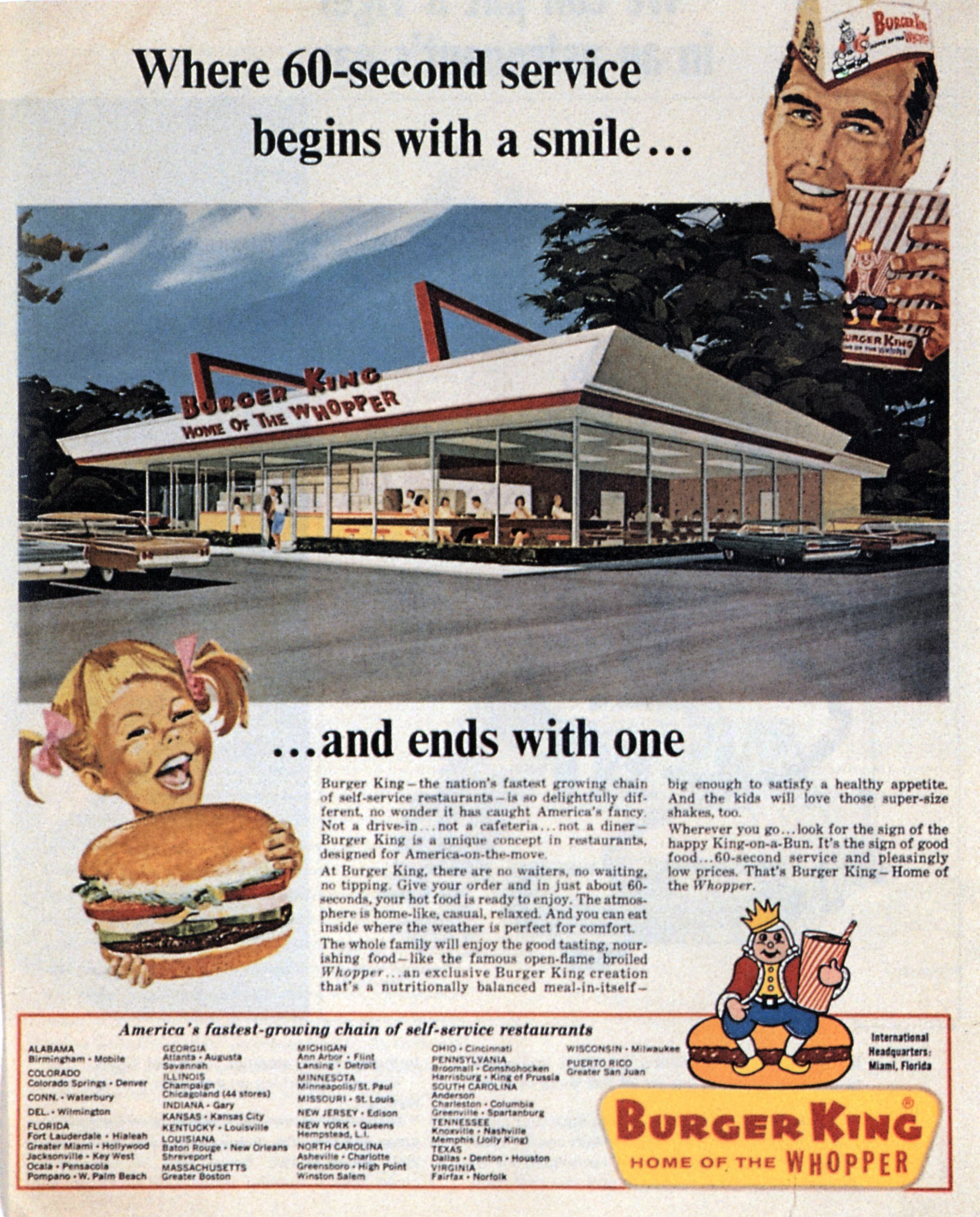THE BURGER'S BEGINNINGS                                                                              Burger King was born in Miami, Florida when James McLamore and David Edgerton opened the company's first restaurant in 1954. Today, Burger King says it has roughly 12,000 locations worldwide.