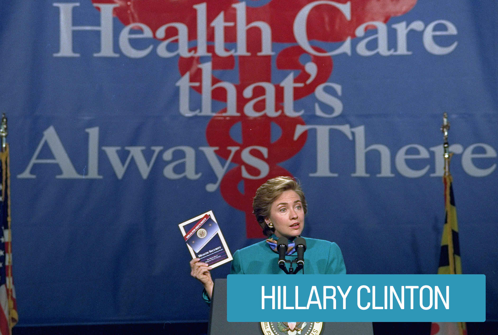 As head of the Task Force on Health Care Reform, Hillary Clinton brought together members of the health care industry with lawmakers, government officials and consumer rights advocates to strategize a solution to the growing numbers of uninsured. The plan did not pass congress, but it paved the way for Obamacare.