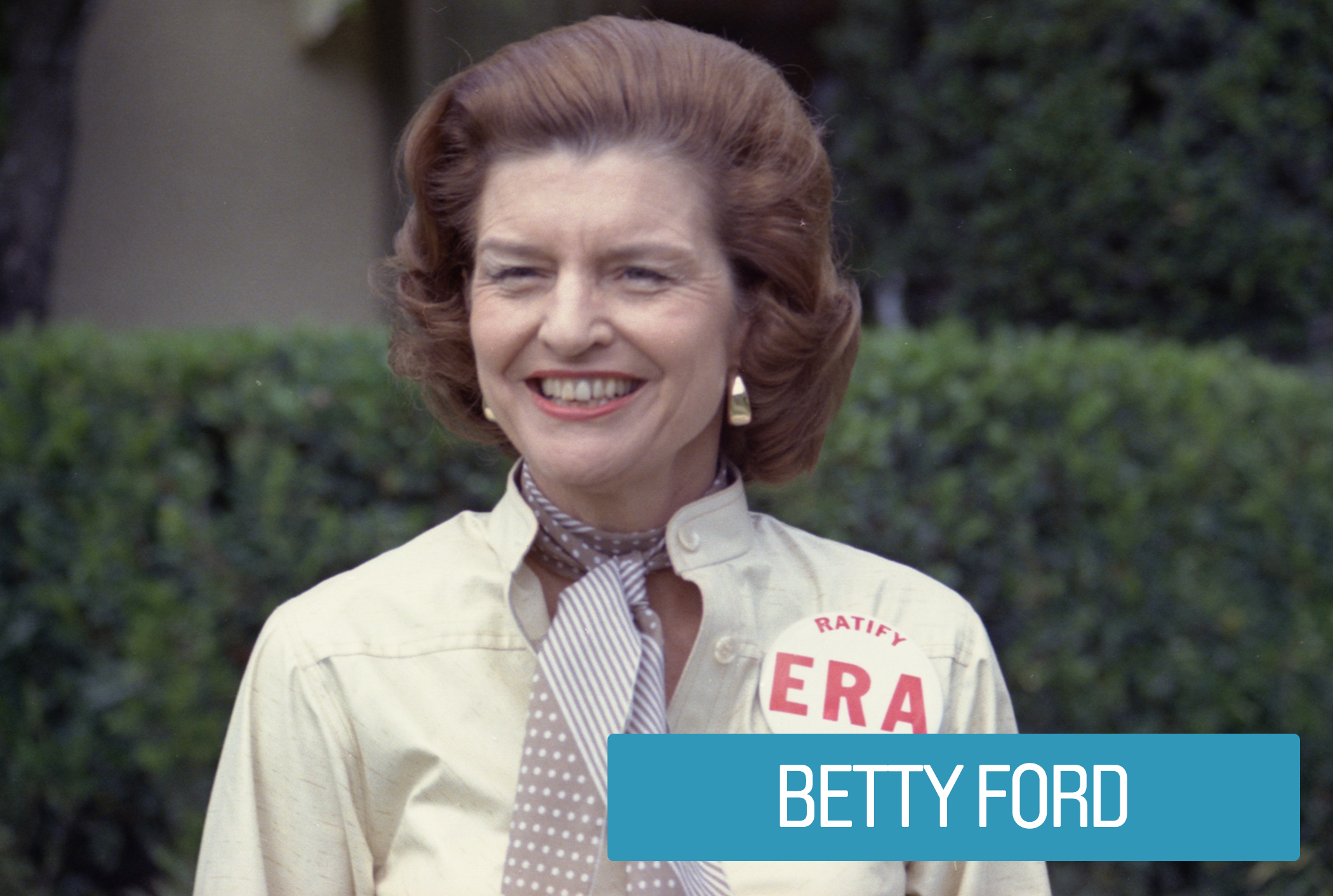 Betty Ford spent her White House years advocating for increased opportunities for women in society. Her work calling and lobbying members of state legislatures helped to ensure the eventual ratification the Equal Rights Amendment (ERA).  The ERA guaranteed equal rights to women under federal, state and local laws.