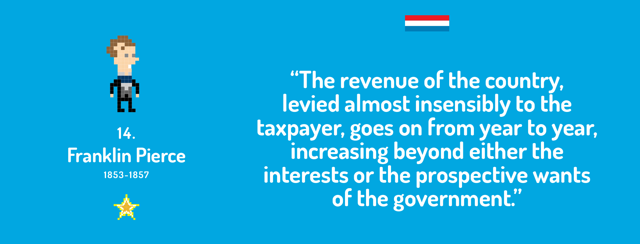 The revenue of the country, levied almost insensibly to the taxpayer, goes on from year to year, increasing beyond either the interests or the prospective wants of the government.