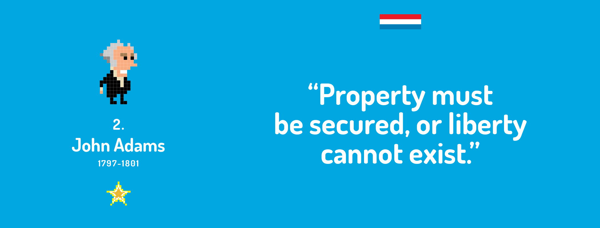 """Property must be secured, or liberty cannot exist."""