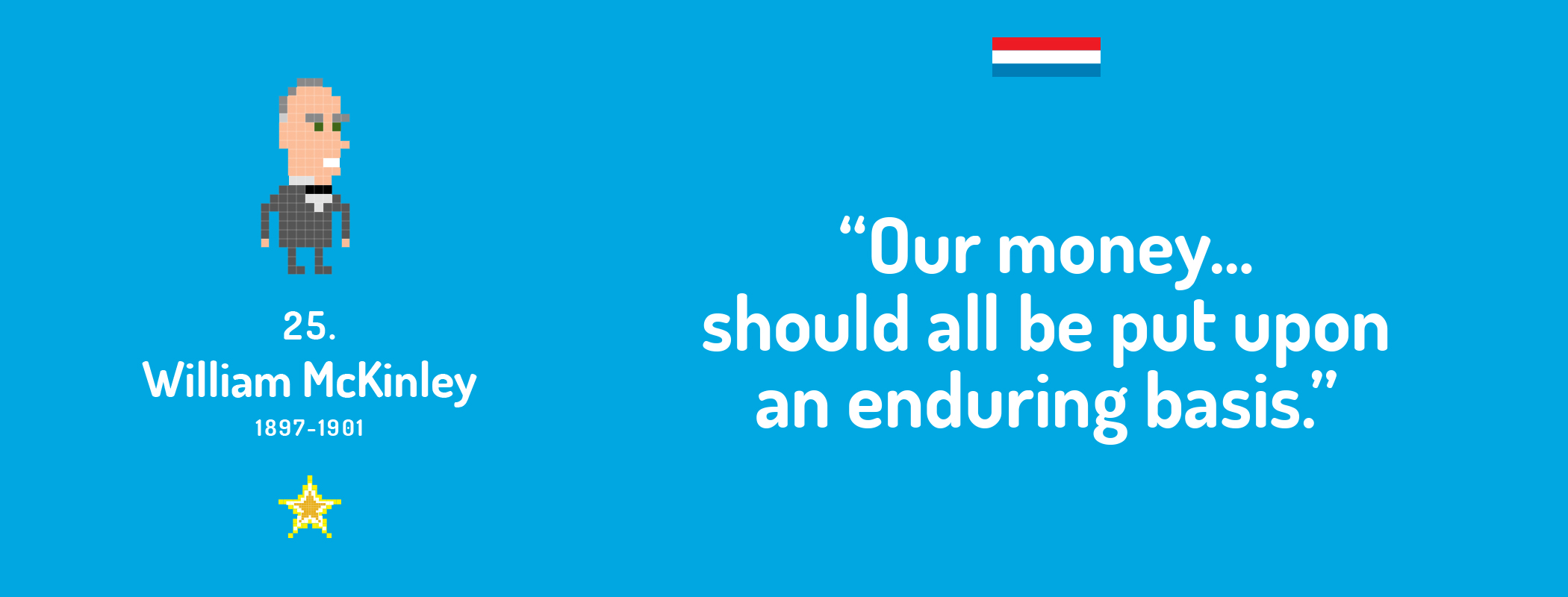 Our money…should all be put upon an enduring basis.