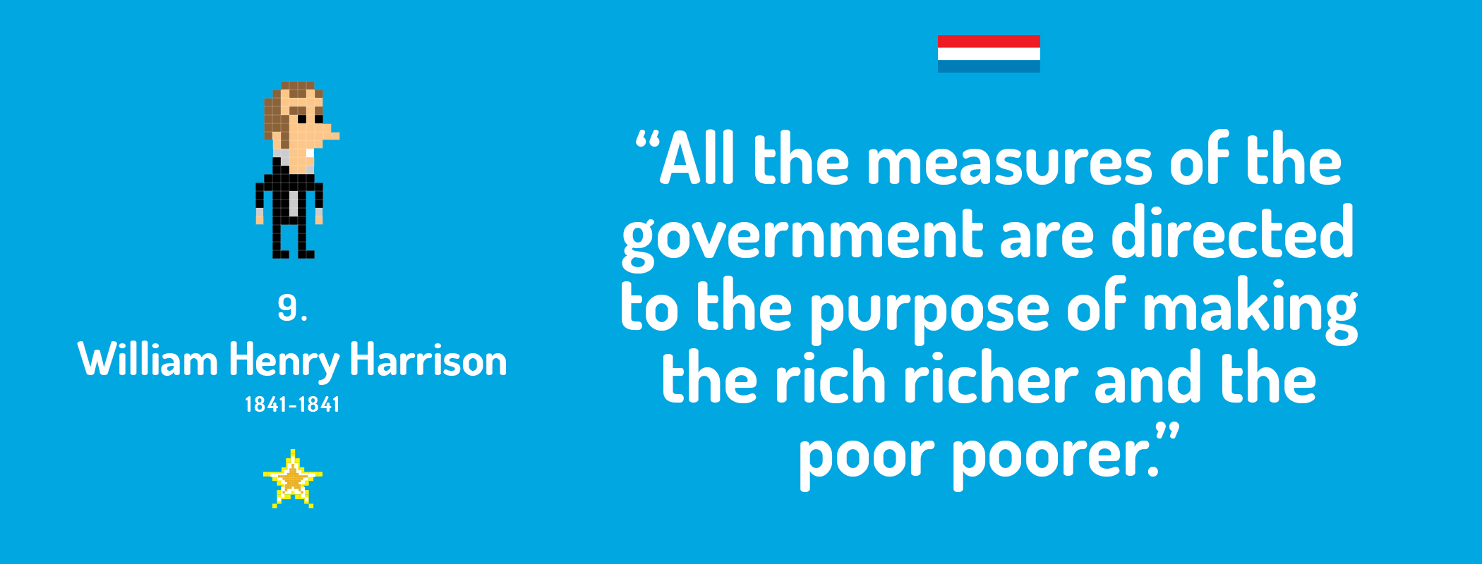 All the measures of the government are directed to the purpose of making the rich richer and the poor poorer.